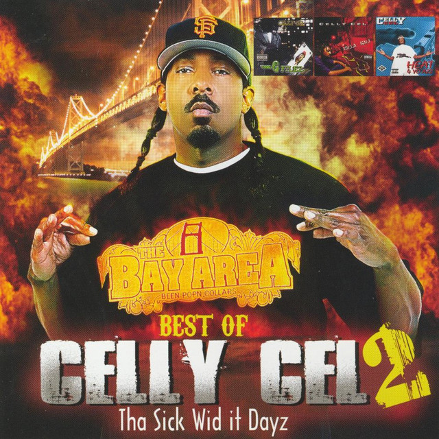 Best Of Celly Cel 2: Tha Sick Wid it Dayz
