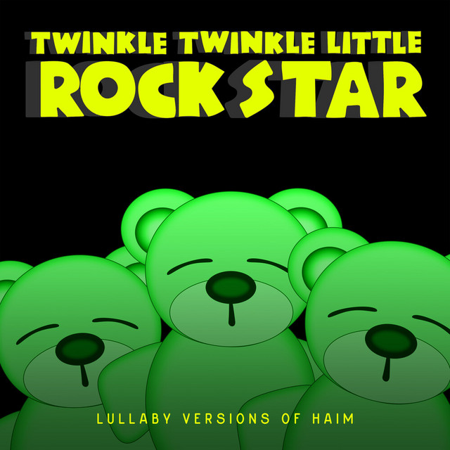 Album cover for Lullaby Versions of HAIM by Twinkle Twinkle Little Rock Star