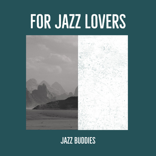 For Jazz Lovers