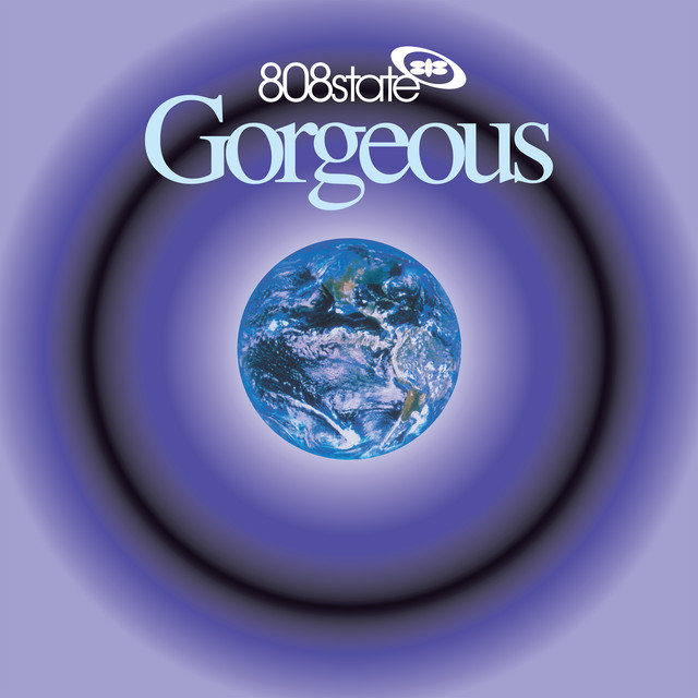 808 State  Gorgeous :Replay
