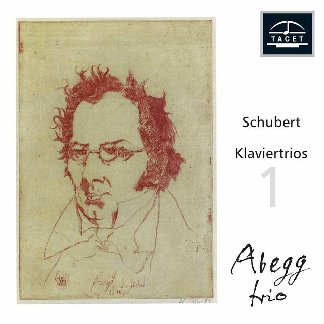 Album cover for Schubert: Piano Trios, Opp. 99 & 148 by Franz Schubert, Abegg Trio