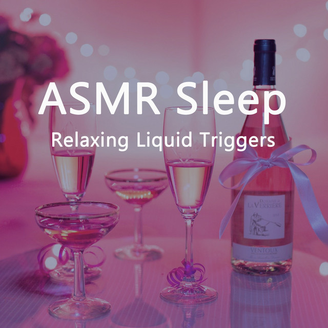 Asmr Sleep (Relaxing Liquid Triggers)