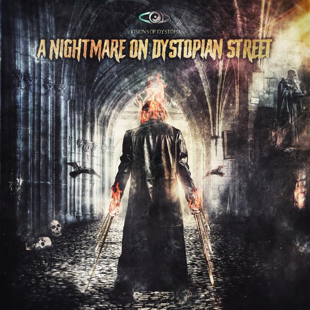A Nightmare on Dystopian Street