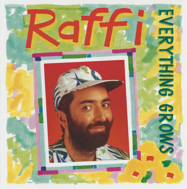 Everything Grows by Raffi