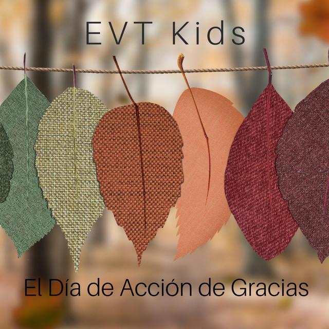 El Día de Acción de Gracias by EVT Kids