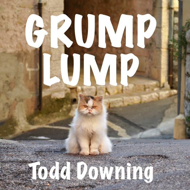 Grump Lump by Todd Downing
