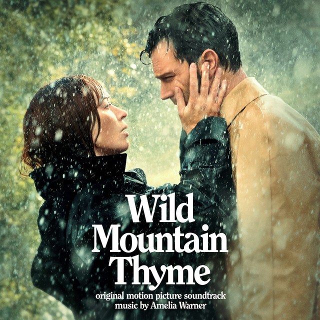 Wild Mountain Thyme (Original Motion Picture Soundtrack) - Official Soundtrack