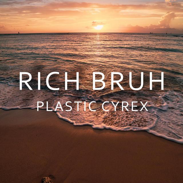 Rich Bruh