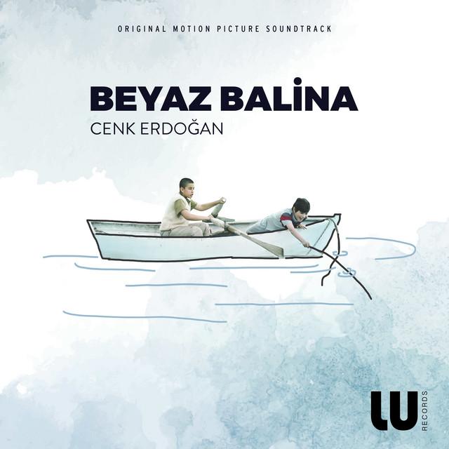 Beyaz Balina (Original Motion Picture Soundtrack)