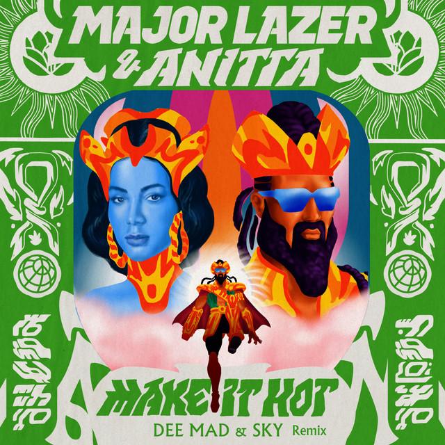 Make It Hot (Dee Mad & Sky Remix)