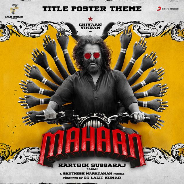 "Mahaan Title Poster Theme (From ""Mahaan"")"