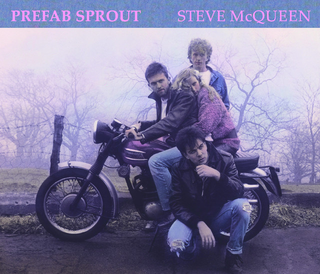 Prefab Sprout  Steve McQueen :Replay
