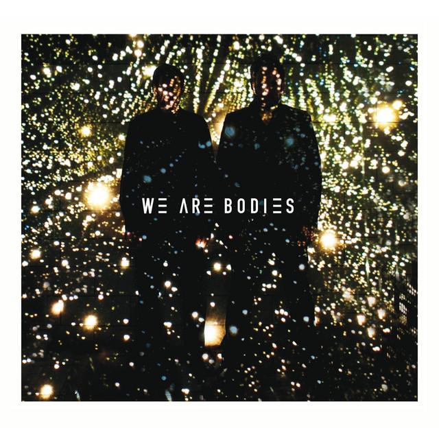 We Are Bodies
