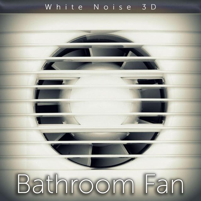 Bathroom Fan Sound