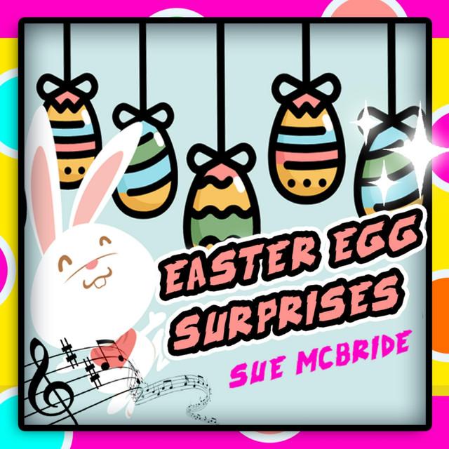 Easter Egg Surprises by Sue McBride For Kids