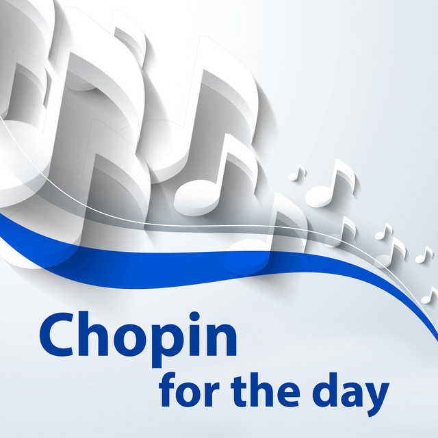 Chopin for the day