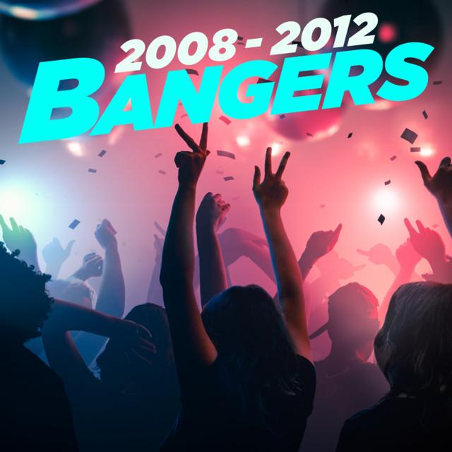 2008-2012 Bangers