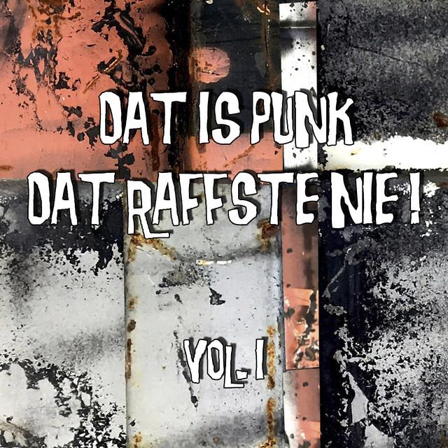 Dat is Punk dat raffste nie!, Vol. 1