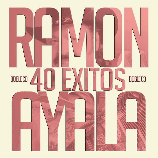 Ramon Ayala Y Sus Bravos Del Norte
