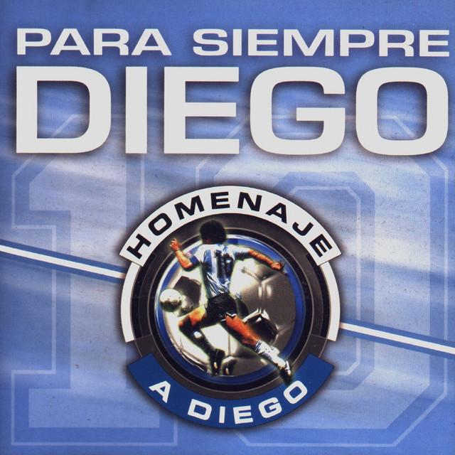 Para Siempre Diego - Para Siempre Diego