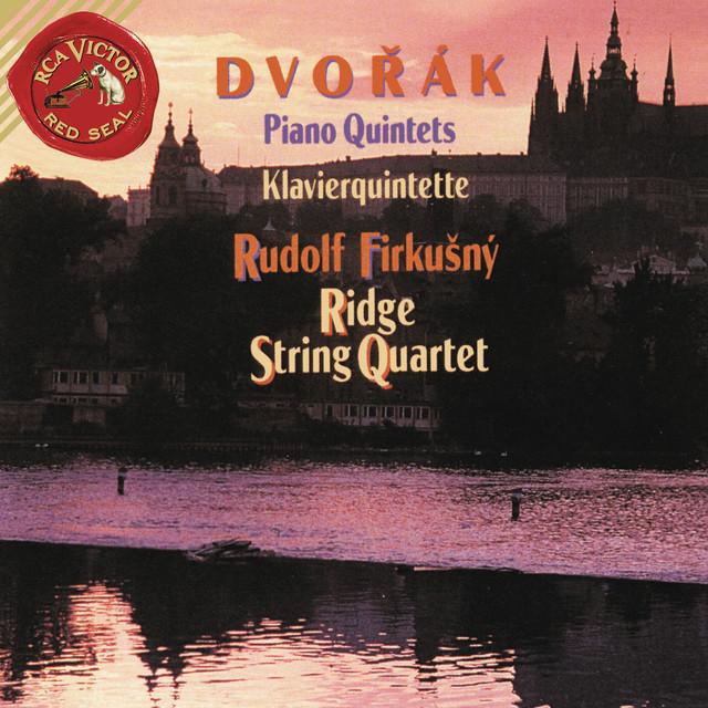 Dvorak: Piano Quintet No. 2 in A Major, Op. 81 & Piano Quintet No. 1 in A Major, Op. 5