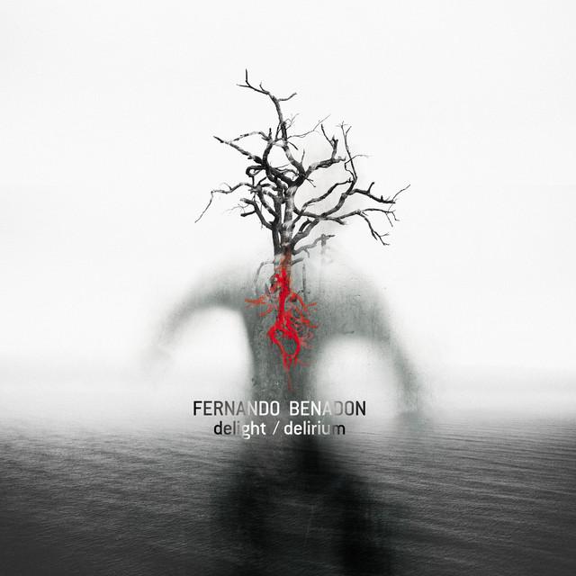 Fernando Benadon: delight/delirium