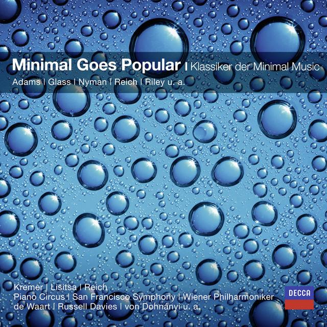 Minimal Goes Popular - Klassiker der Minimal Music