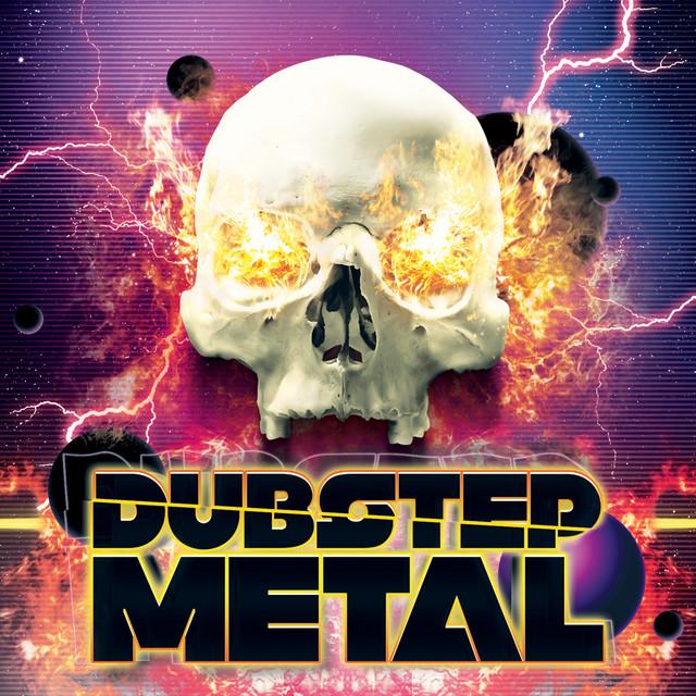 Dubstep Metal