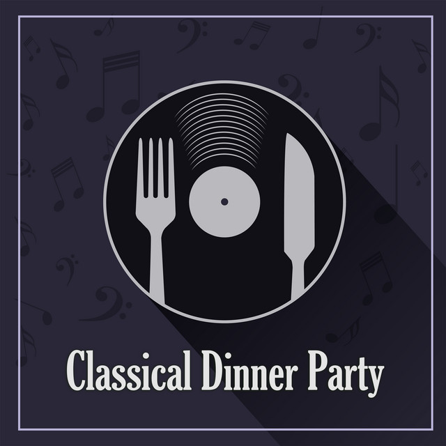Classical Dinner Party: Chopin