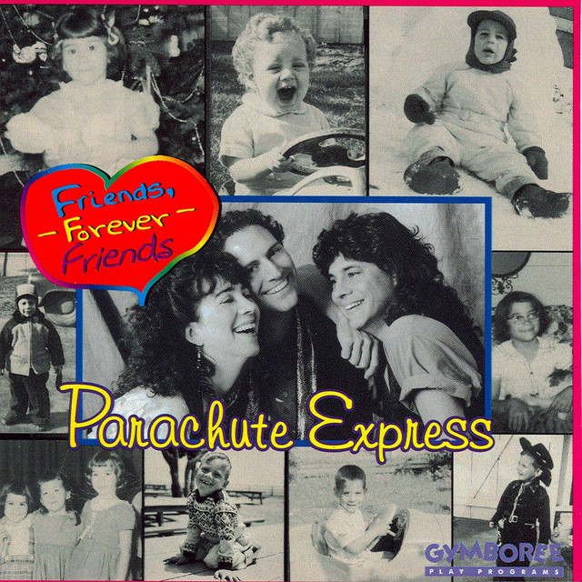 Friends, Forever, Friends by Parachute Express