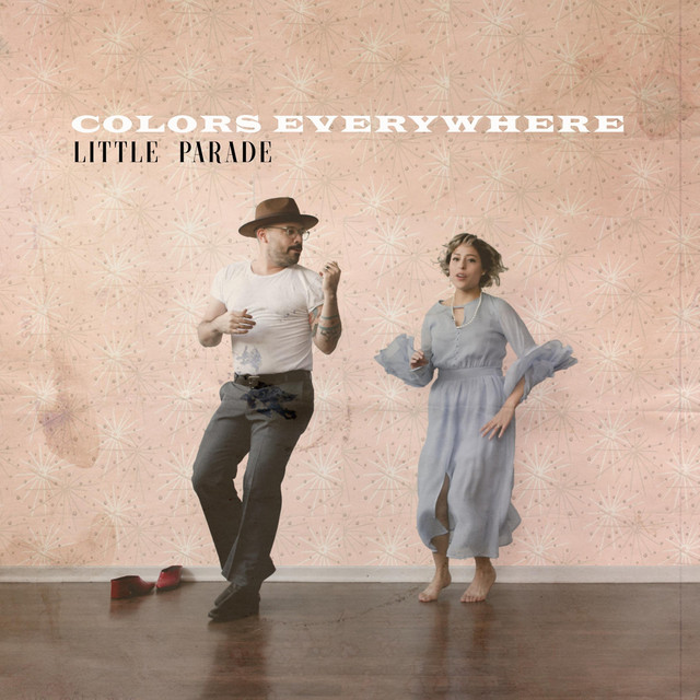 Colors Everywhere by Little Parade