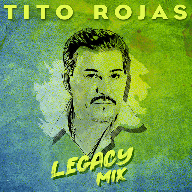 Album cover for Legacy Mix by Tito Rojas, Ray Roc