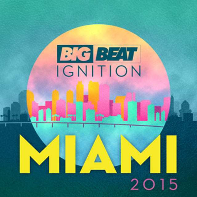 Big Beat Ignition: Miami 2015