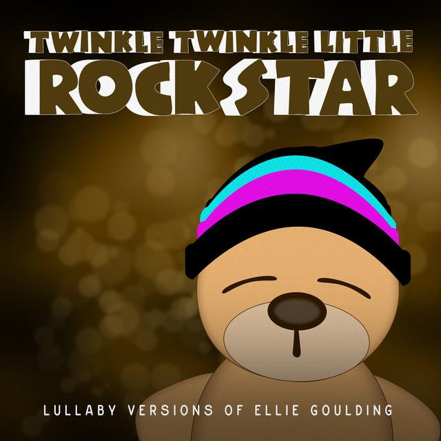 Lullaby Versions of Ellie Goulding