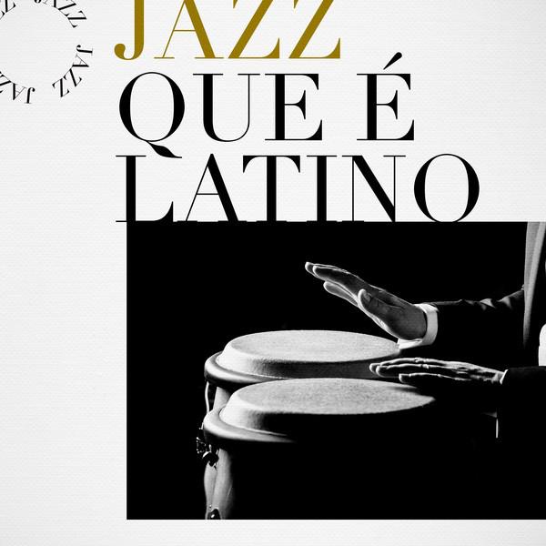 Jazz que é Latino