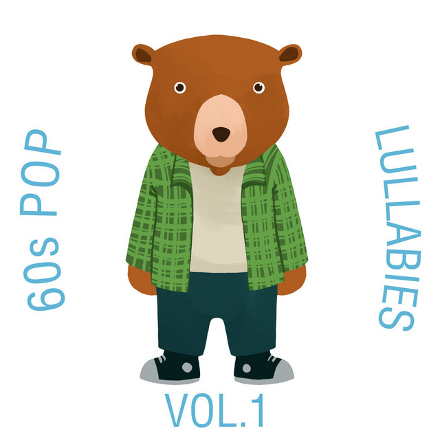 60s Pop Lullabies, Vol. 1 by The Cat and Owl