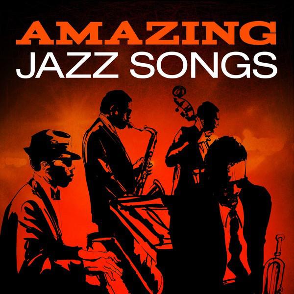Amazing Jazz Songs
