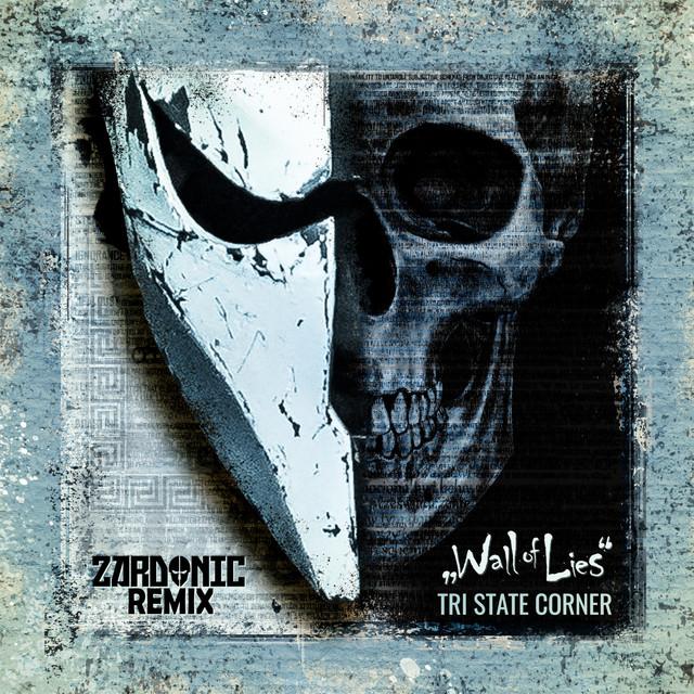 Wall of Lies (Zardonic Remix)