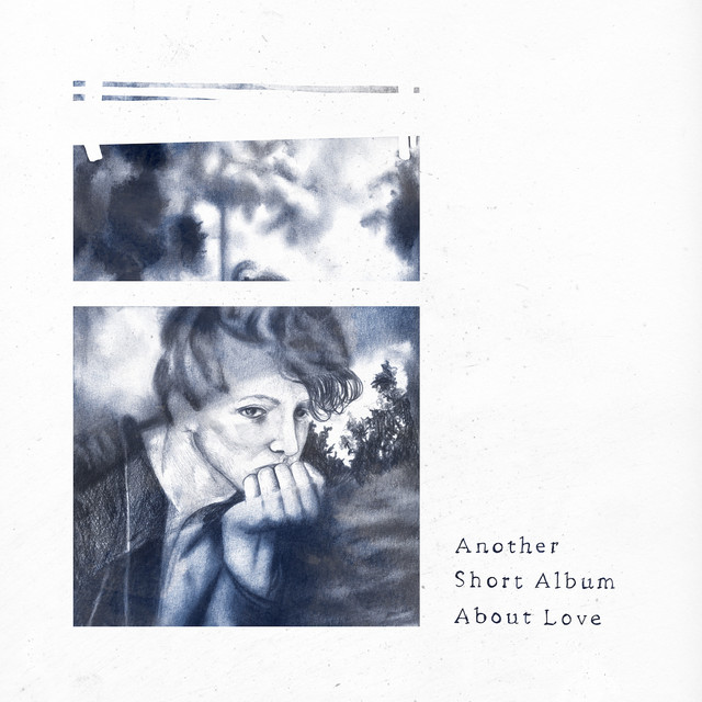 Another Short Album About Love  Image
