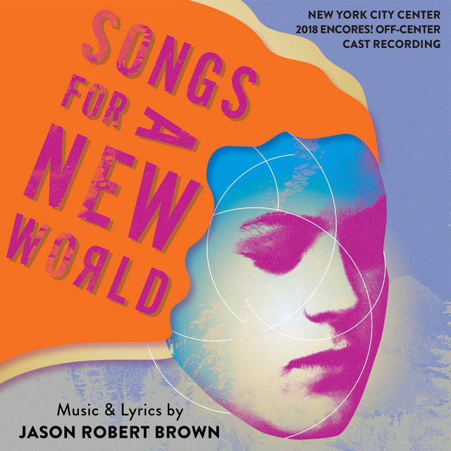 Songs for a New World (New York City Center 2018 Encores! Off-Center Cast Recording)