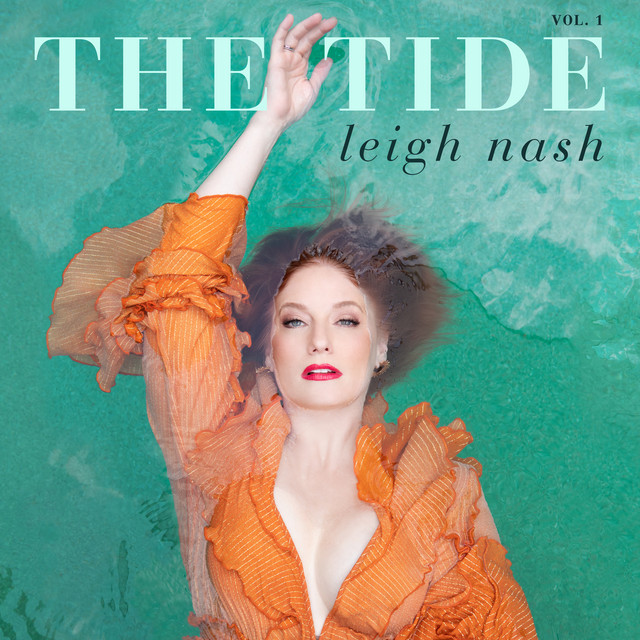 Leigh Nash, Raul Malo - The Tide, Vol. 1