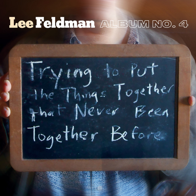 Album No. 4: Trying to Put the Things Together That Never Been Together Before