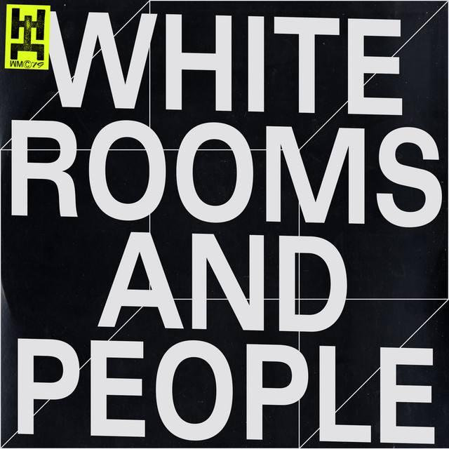White Rooms and People (Anthony Naples Remix)