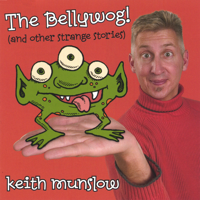 The Bellywog! by Keith Munslow