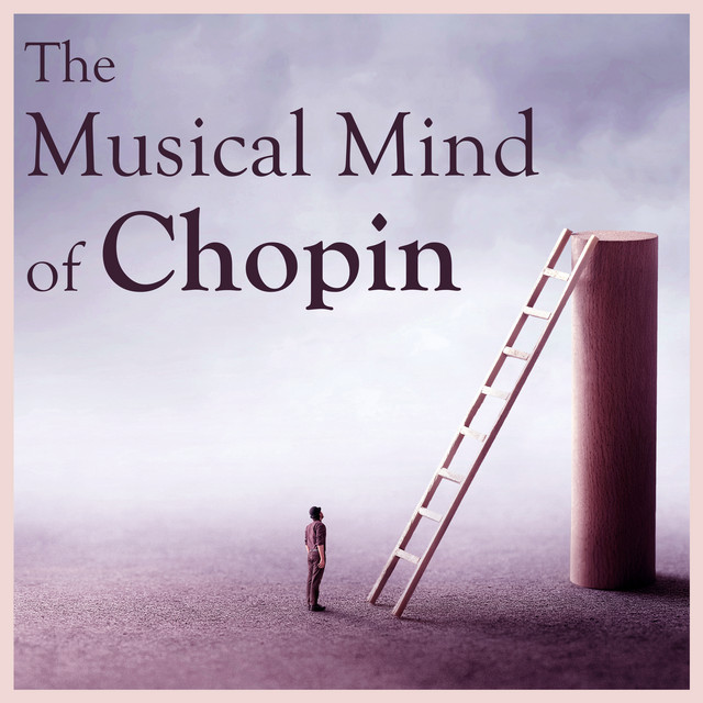 The Musical Mind of Chopin