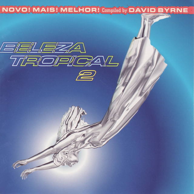 Brazil Classics: Beleza Tropical 2