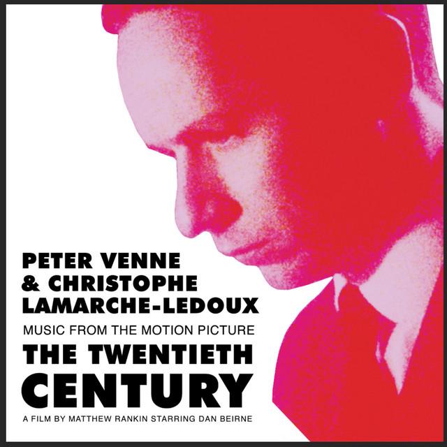 The Twentieth Century (Original Motion Picture Soundtrack) - Official Soundtrack
