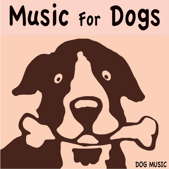 Dog Music – Music For Dogs