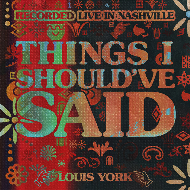 Things I Should've Said (Live in Nashville)