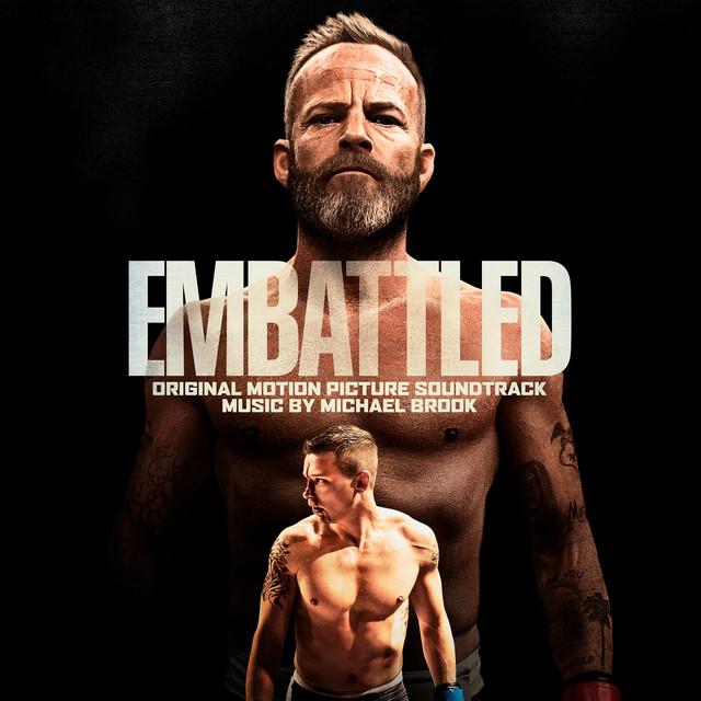 Embattled (Original Motion Picture Soundtrack) - Official Soundtrack
